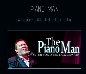 The Piano Man: A Tribute to Billy Joel & Elton John